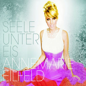 Annemarie Eilfeld, Seele unter Eis (2-Track), 00602527739229