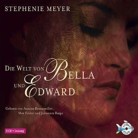 Stephenie Meyer, Die Welt von Bella und Edward, 09783867421119