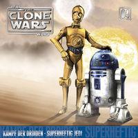 The Clone Wars, 04: Kampf der Droiden / Superheftig Jedi, 00602527546001