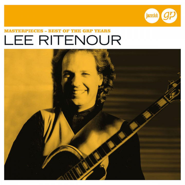Masterpieces - Best Of The Grp Years (Jazz Club): Ritenour,Lee