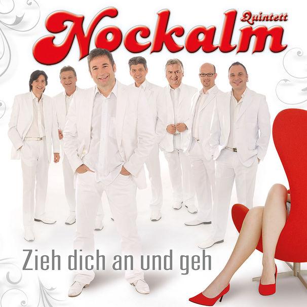 Nockalm Quintett, Zieh dich an und geh - das Nockalm Quintett und seine Neue CD