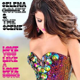 Selena Gomez, Love You Like A Love Song, 00050087243074