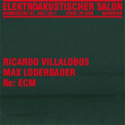 Re: ECM von Villalobos & Loderbauer, Ricardo Villalobos / Max Loderbauer – Re: ECM live im Berghain, 07.07.2011