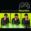 Claudia Jung, Geliebt gelacht geweint (MegaMix), 00602527716626