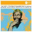 Jazz Club, Jazz Loves Marvin Gaye, 00600753309506