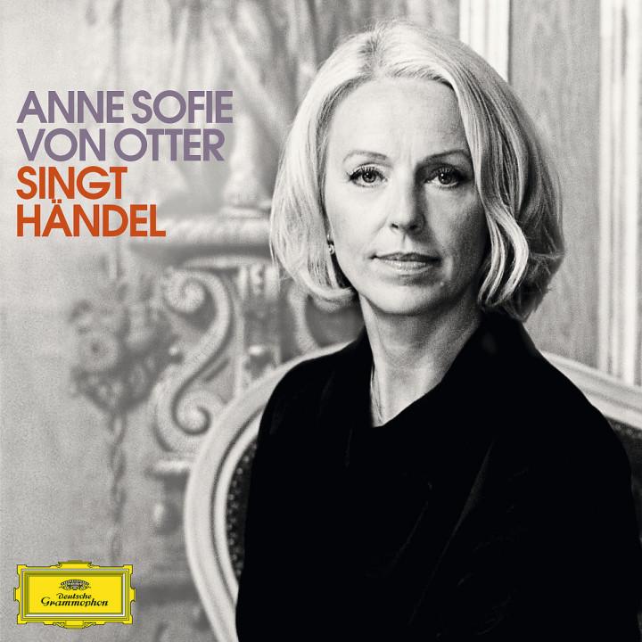 Anne Sofie von Otter singt Händel: Otter,A.S.von/EBS/EC/Pinnock,T./GArdiner,J.E./+