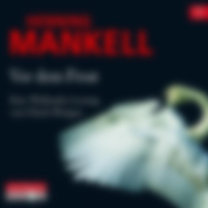 Henning Mankell: Vor dem Frost: Pleitgen, Ulrich
