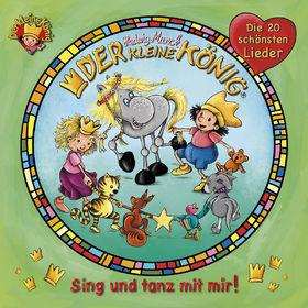 Der kleine König, Sing und tanz mit mir! - Die 20 schönsten Lieder, 00602527780955