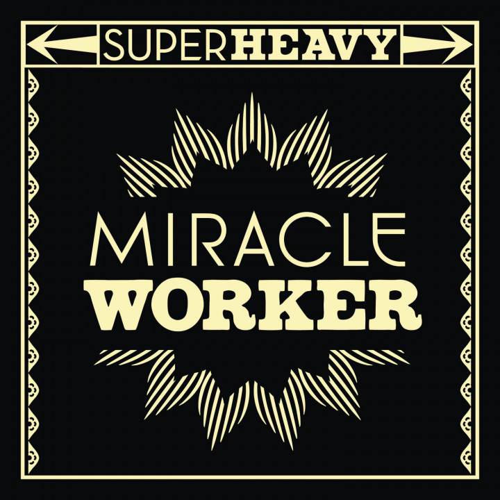 SuperHeavy: Miracle Worker