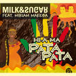 Milk & Sugar, Hi-a Ma (Pata Pata), 00602527772004