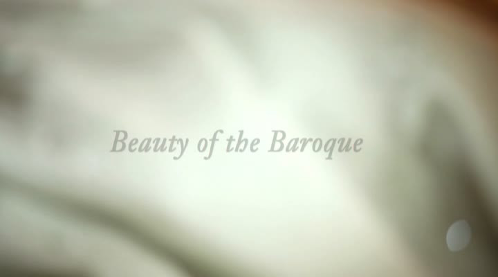 Dokumentation 'Beauty of the Baroque'