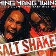 Ying Yang Twins, NEU: Salt Shaker, 00602498672990