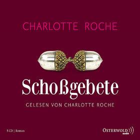 Charlotte Roche, Schoßgebete, 09783869520889