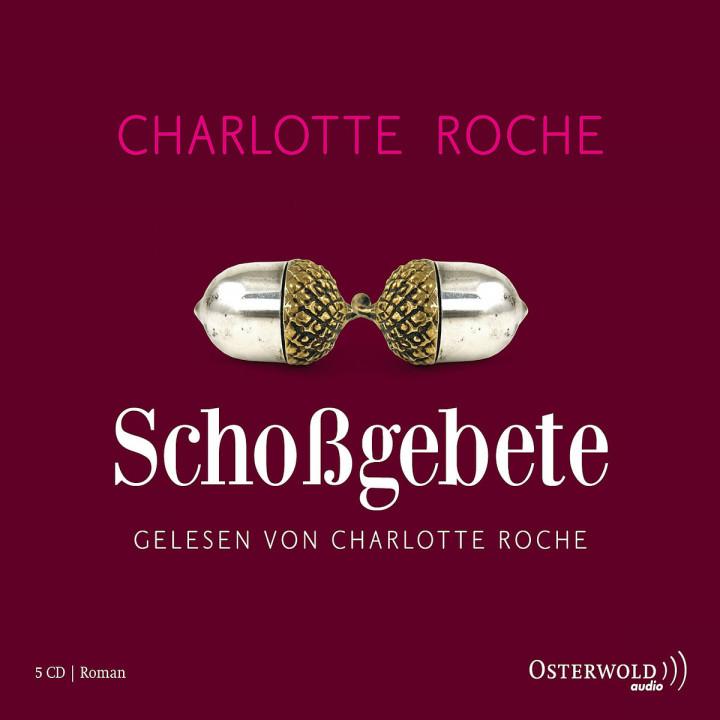 Schoßgebete: Roche,Charlotte