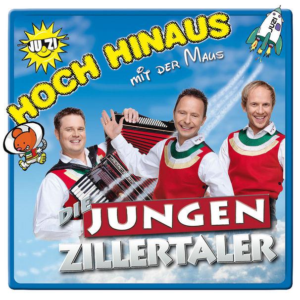 Die Jungen Zillertaler, Die Jungen Zillertaler mit ihrem neuen Album Hoch hinaus – mit der Maus