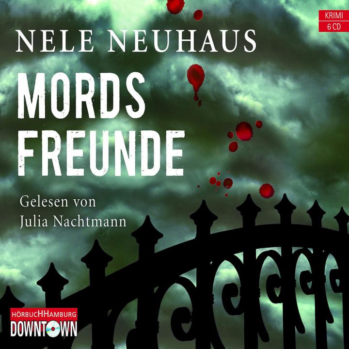 Nele Neuhaus: Mordsfreunde: Nachtmann,Julia