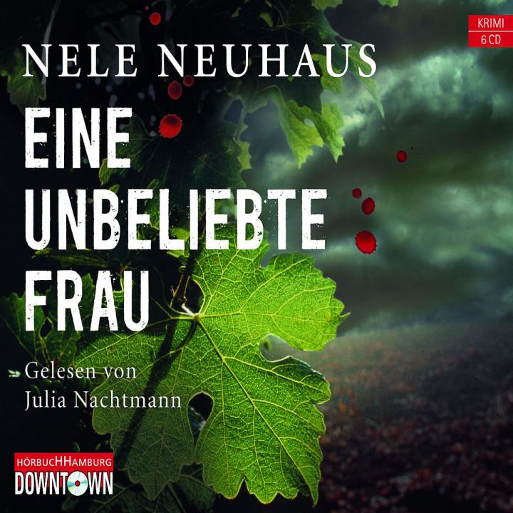 Nele Neuhaus: Eine unbeliebte Frau: Nachtmann,Julia