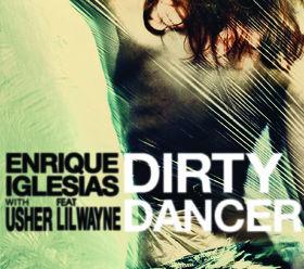 Enrique Iglesias, Dirty Dancer (Remixe), 00602527803265