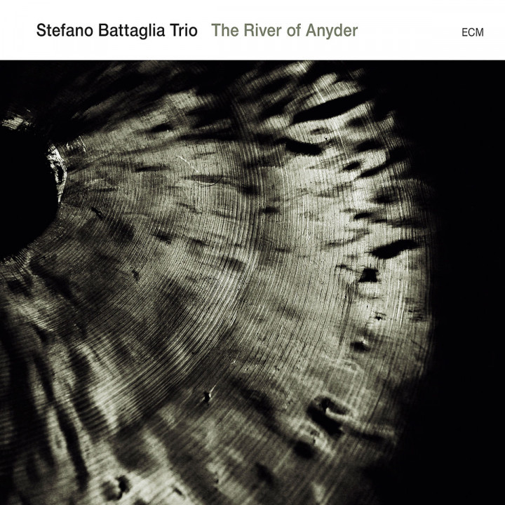 Stefano Battaglia Trio: The River Of Anyder