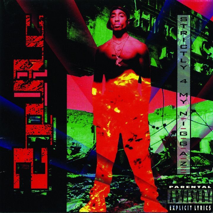 Strictly 4 My N.I.G.G.A.Z... (Re-Release): 2Pac