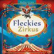 Fleckie, Fleckies Zirkus, 00602527797120