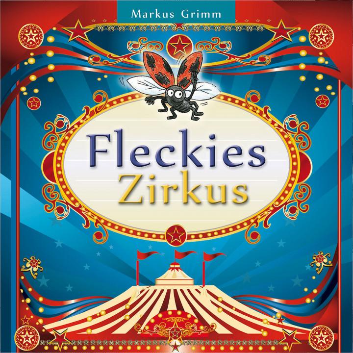 Fleckies Zirkus: Grimm,Markus