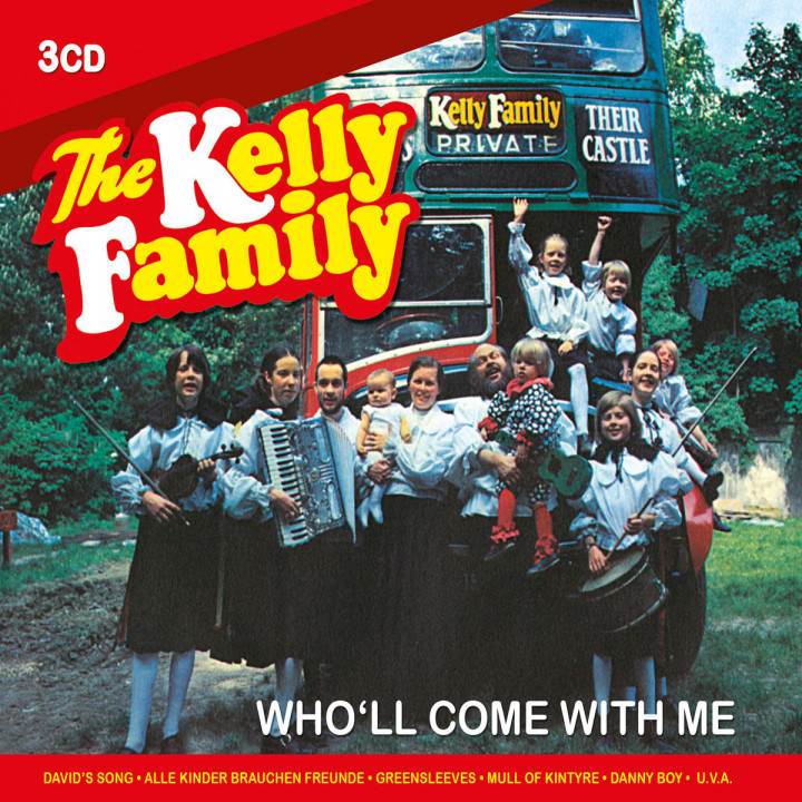 Who'll Come With Me: Kelly Family, The
