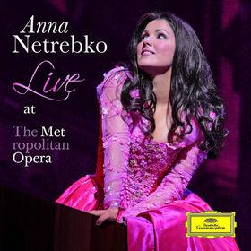 Anna Netrebko, Anna Netrebko Live at the Metropolitan Opera, 00028947799030