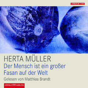 Herta Müller, Der Mensch ist ein großer Fasan auf der Welt, 09783899033151