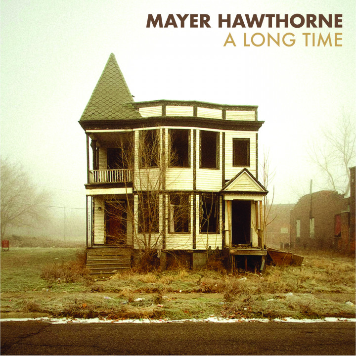 Mayer Hawthorne: A Long Time