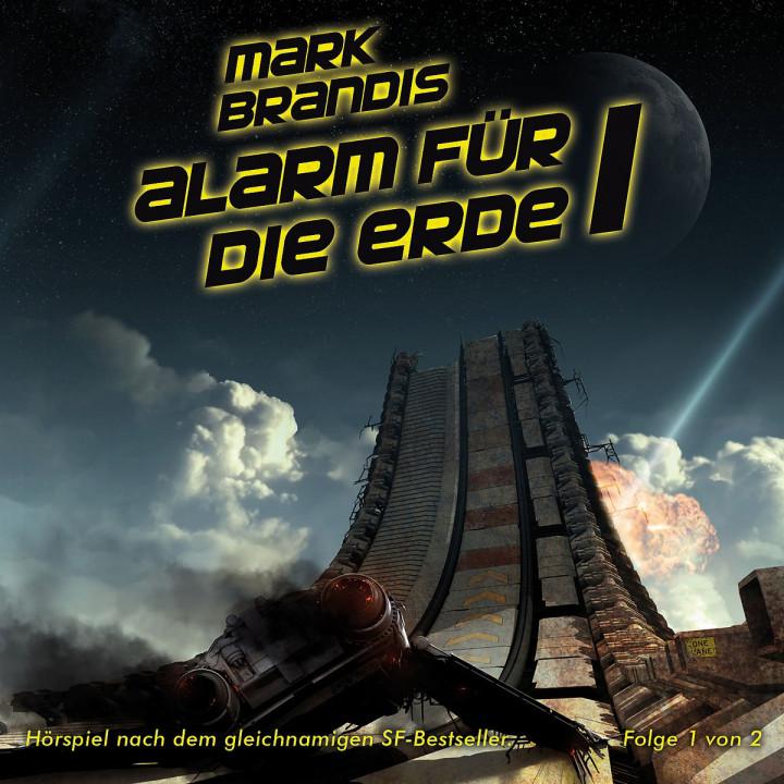 17: Alarm für die Erde (Teil 1 von 2): Mark Brandis