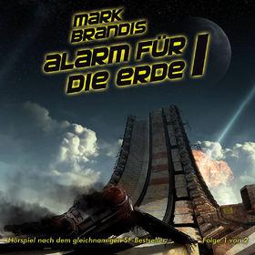 Mark Brandis, 17: Alarm für die Erde (Teil 1 von 2), 00602527804163