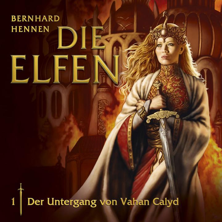 01: Der Untergang von Vahan Calyd: Die Elfen