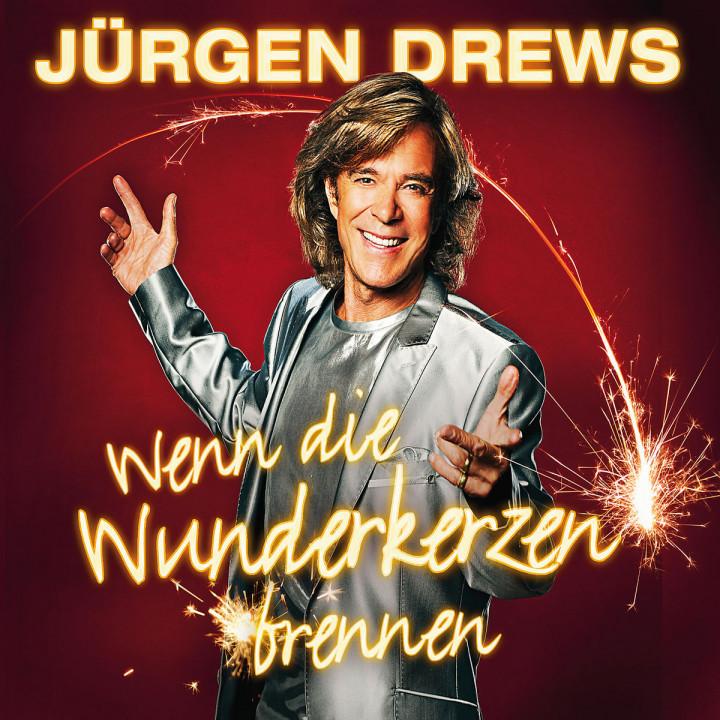 Wenn die Wunderkerzen brennen (2-Track): Drews, Jürgen
