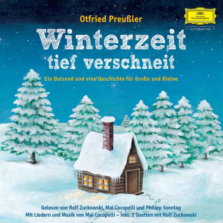 Otfried Preußler: Winterzeit, tief verschneit: Zuckowski,Rolf/Cocopelli,Mai/Sonntag,Philipp