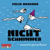 Michael Kessler, Felix Wegener: Nichtschwimmer
