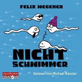 Michael Kessler, Felix Wegener: Nichtschwimmer, 09783869090832