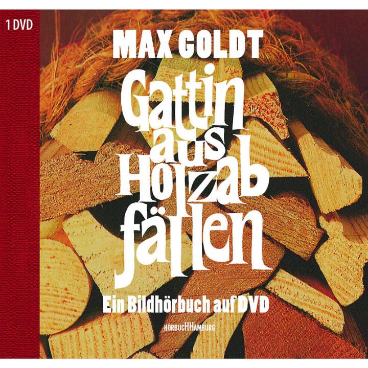 Gattin aus Holzabfällen: Goldt,Max