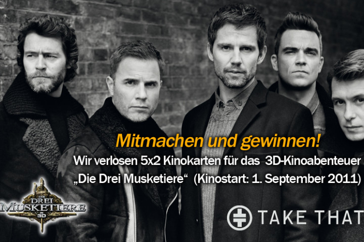 "Take That ""Die Drei Musketiere""-Gewinnspiel"