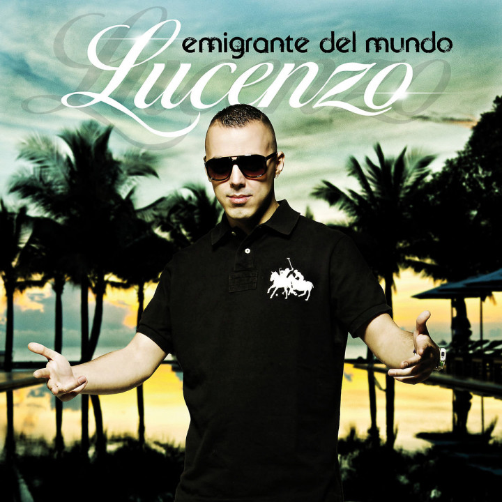 Emigrante Del Mundo: Lucenzo
