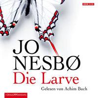 Jo Nesbø, Die Larve, 09783899032475