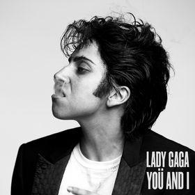 Lady Gaga, Yoü And I, 00602527836348