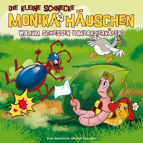 Die kleine Schnecke Monika Häuschen, 20: Warum schießen Bombardierkäfer?, 00602527640501