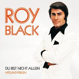 Roy Black, Du bist nicht allein - Hits und Perlen, 00602527805214