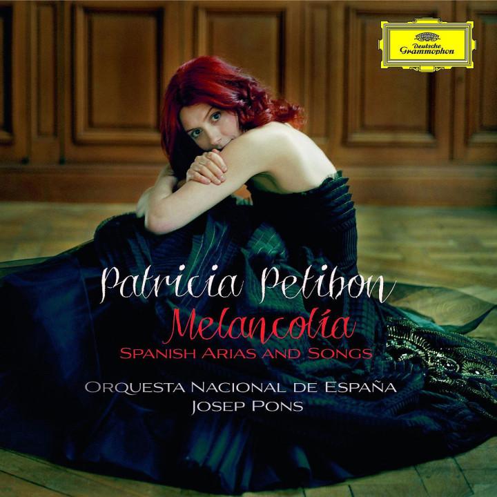 Melancholia - Spanische Arien und Lieder: Petibon,Patricia/Pons,Joseph/ONE