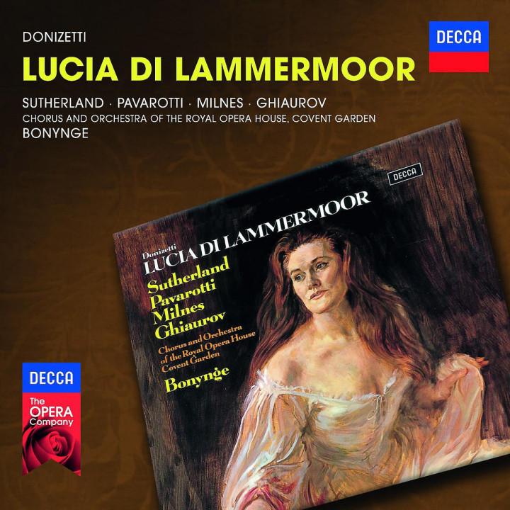 Lucia di Lammermoor: Sutherland/Pavarotti/Milnes/Ghiaurov/ROHO/+