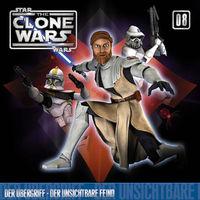 The Clone Wars, 08: Der Übergriff / Der unsichtbare Feind, 00602527546049