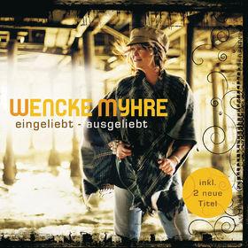 Wencke Myhre, Eingeliebt - Ausgeliebt (Re-Release), 00602527836041