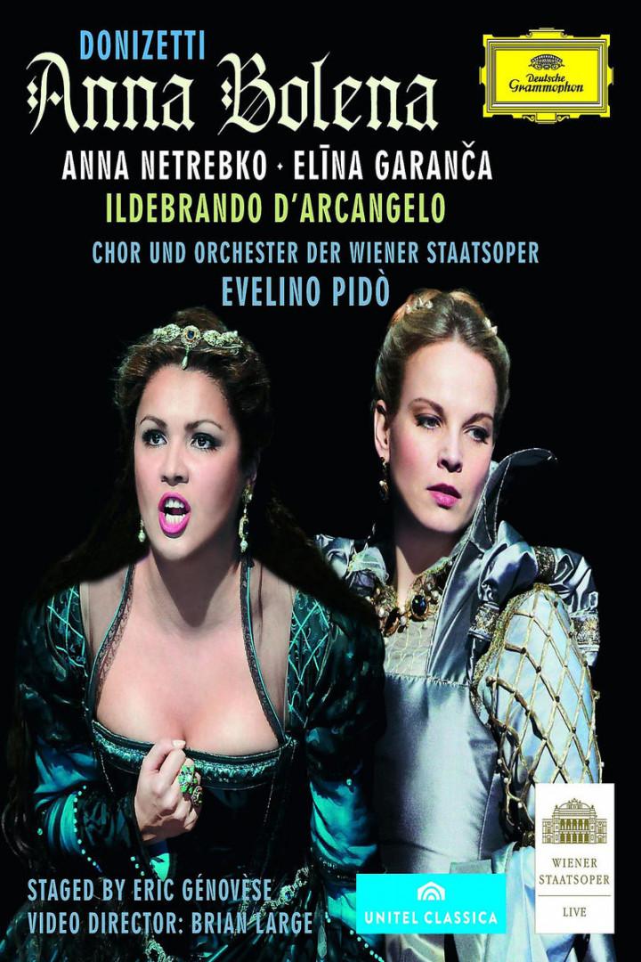 Anna Bolena: Netrebko,A./Garanca,E./D'Arcangelo,I./OWST/Pido,E.