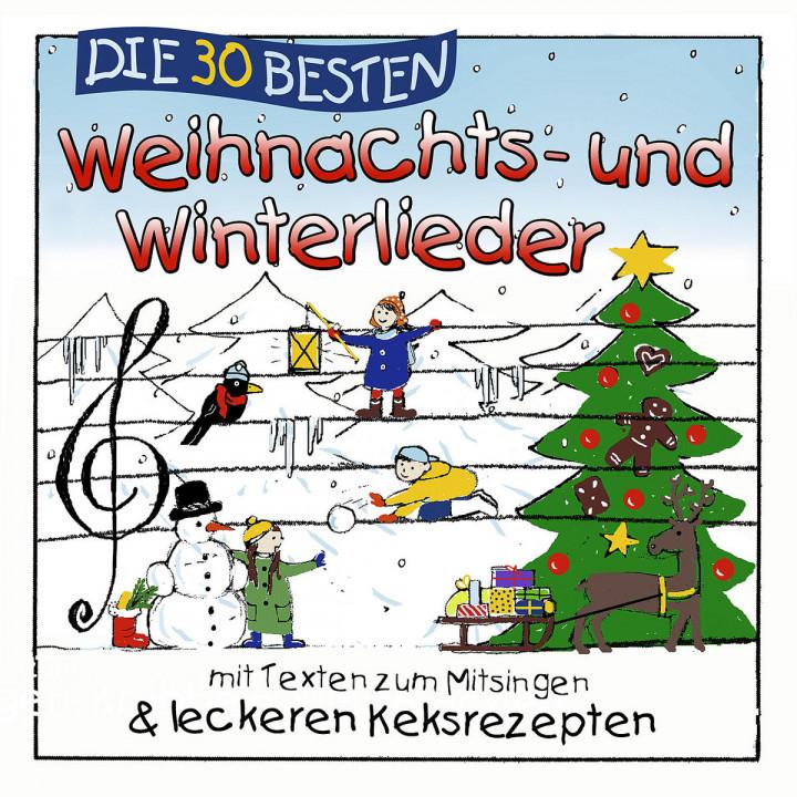 Die 30 besten Weihnachts- und Winterlieder: Simone Sommerland,Karsten Glück & Die Kita-Frösche